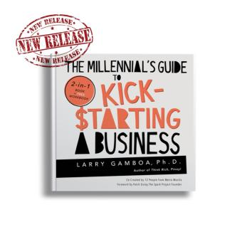 The Millennial's Guide to Kick$tarting a Business