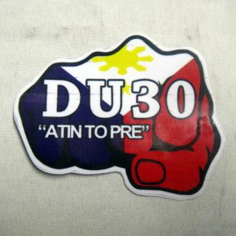 Duterte DU30 Atin to Pre Sticker Design Die Cut Sticker Decal 7.2cm