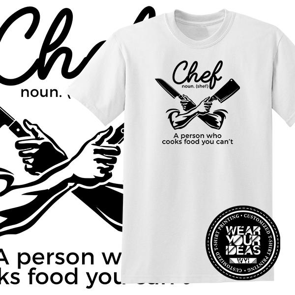 d8879dd8 Chef Graphic Shirt Career Shirt Men DTG Printed WEAR YOUR IDEAS WYI (White)