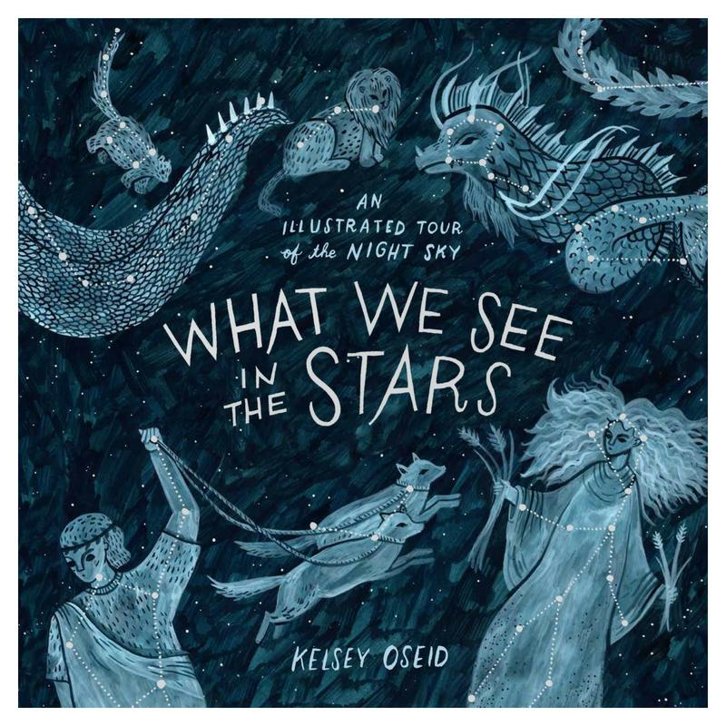 What We See In The Stars: An Illustrated Tour Of The Night Sky By Fully Booked.
