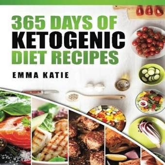 365 Days Of Ketogenic Diet Recipes Ketogenic Ketogenic DietKetogenic Cookbook Keto For Beginners Kitchen Cooking Diet PlanCleanse Healthy Low Carb Paleo Meals Whole Food Weight Loss