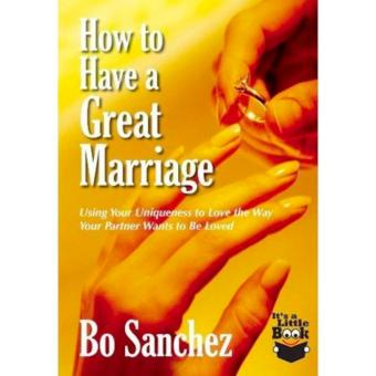 Bo Sanchez How to Have a Great Marriage, Inspirational Book,Paperback, 1 pc