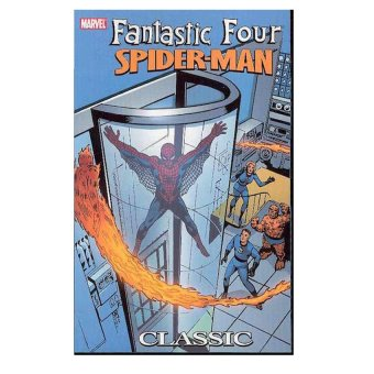 Fantastic Four - Spider-Man Classic TPB (2005)