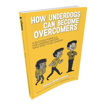 How Underdogs Can Become Overcomers Price Philippines