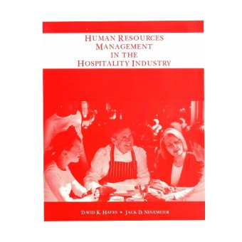 Human Resources Management in the Hospitality Industry (Hayes/Ninemeier)