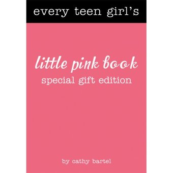 Every Teen Girl's Little Pink Book: Special Gift Edition Price Philippines