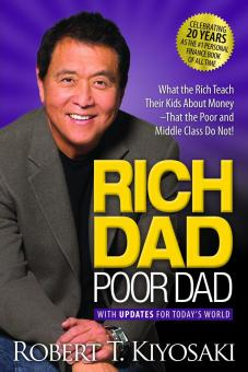 Harga Rich Dad Poor Dad What The Rich Teach Their Kids About Money That The Poor And Middle Class Do Not
