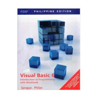 WS Phil. Ed: Visual Basic 6: Introduction to Programming with Workbook/ Sprague/ Philips Price Philippines
