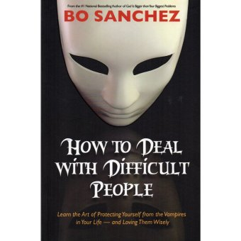Harga How to Deal With Difficult People by Bo Sanchez