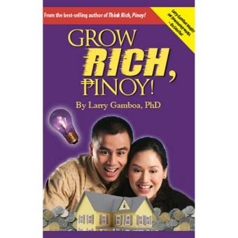 Larry Gamboa Grow Rich, Pinoy, Best Selling Author of Think RichPinoy, Paperback