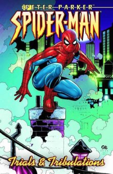 Peter Parker Spider-Man Vol 4 Trials and Tribulations TPB (2001-2003)