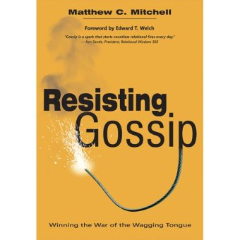 Resisting Gossip: Winning the War on the Wagging Tongue Price Philippines