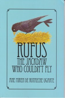 Rufus the Jackdaw Who Couldn't Fly