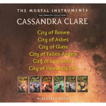 The Mortal Instruments- The Complete Collection: City Of Bones;City Of Ashes; City Of Glass; City Of Fallen Angels; City Of LostSouls; City Of Heavenly Fire