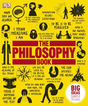 The Philosophy Book (Big Things Simply Explained)