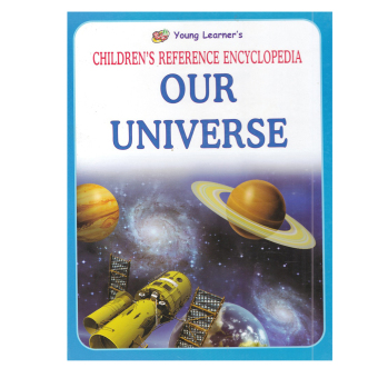Young Learner Children's Reference Encyclopedia: Our Universe
