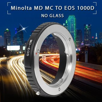 Adapter Ring For Minolta MD Lens to Canon EOS 100D 600D 650D 700DNo Glass