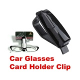 Car Vehicle Visor Sunglass Eye Glasses Holder Clip Stand - intl