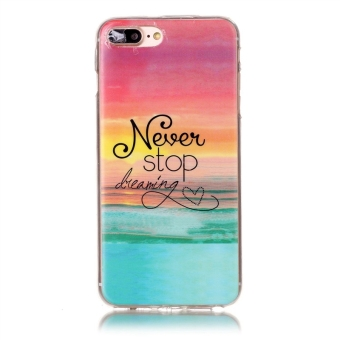 Fit Shockproof Soft TPU Back Case Cover For iPhone 7 Plus (NeverStop Dreaming) -