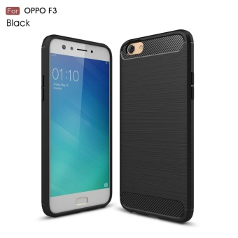 For Oppo F3 Carbon Fiber Brushed Texture Soft TPU Back Case (Black) - intl