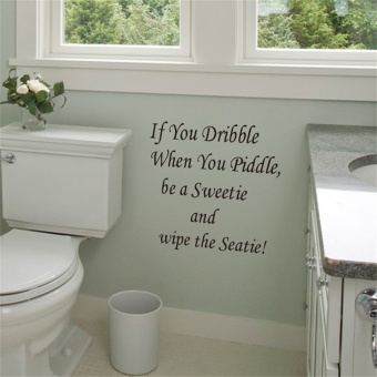 Allwin If You Dribble Toilet Seats Art Wall Stickers Quote BathroomDecal Vinyl Price Philippines