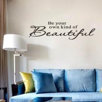 Be Your Own Kind of Beautiful Wall Quote Stickers Removable DecalHome Decor