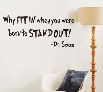 Dr. Seuss Why Fit in When Your Are Born To Stand Out Quote WallDecal 25cm*57cm Price Philippines