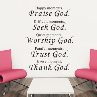 Happy Moment Praise God Quote DIY Vinyl Wall Sticker - intl Price Philippines