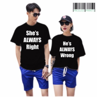 Couple Shirt Always Right Wrong Unisex Fit