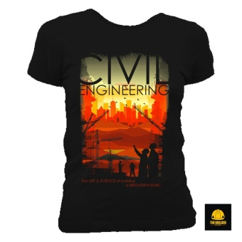 The Builder Apparel - Art and Science - Civil Engineering ShirtLadies Tee by Xtreme Designs