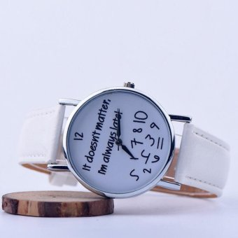 Geneva It Doesnt Matter, Im Always Late! Fashion Leather Watch (White) Price Philippines